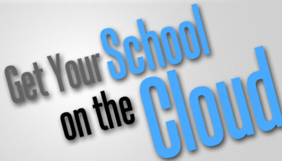 Get Your School On The Cloud